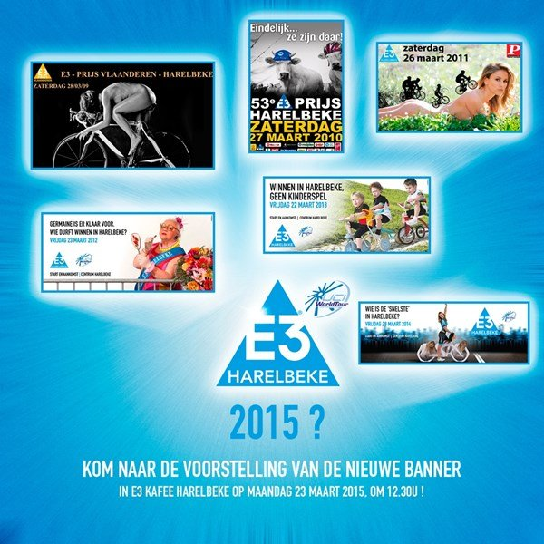 A selection of the official posters of the E3 Prijs Harelbeke